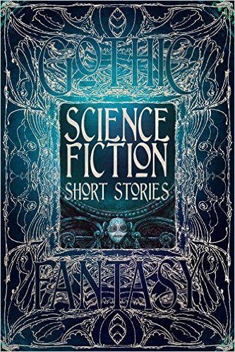 Science Fiction Short Stories by Flame Tree publishing